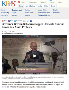 Governor Brown, Schwarzenegger Dedicate Sunrise Powerlink Amid Protests